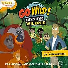 Die Affenmedizin (Go Wild - Mission Wildnis 9) (       ungekürzt) von Thomas Karallus Gesprochen von: Tim Kreuer, Simon Roden, Friedemann Thiele, Corinna Dorenkamp, Markus Haase