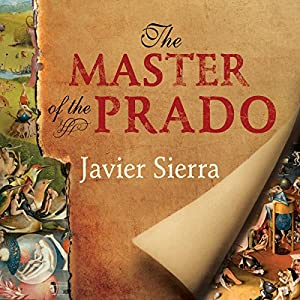 The Master of the Prado Audiobook