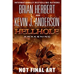 Hellhole Awakening (The Hellhole Trilogy) by Brian Herbert and Kevin J. Anderson