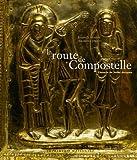 echange, troc Thorsten Droste, Joseph-S Martin - La route de Compostelle : Le chemin de Saint-Jacques