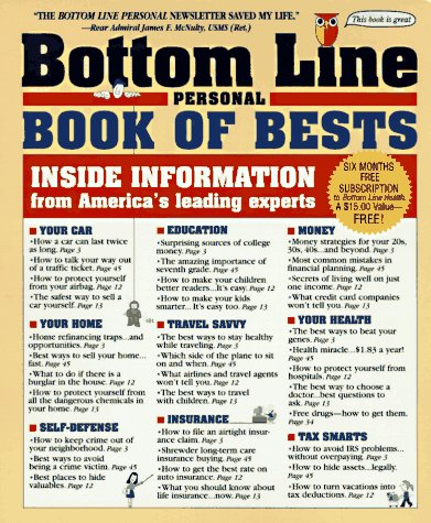 The Bottom Line Personal Book of Bests: Inside Information from America's Leading Experts, Bottom Line Staff