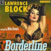 Borderline: A Hard Case Crime Novel | [Lawrence Block]