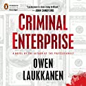Criminal Enterprise (       UNABRIDGED) by Owen Laukkanen Narrated by Edoardo Ballerini
