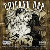 Chicano Rap - Love Dedications [Explicit]