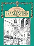The Lost Frankenstein Pages (0927203081) by Wrightson, Berni