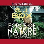 Force of Nature: A Joe Pickett Novel, Book 12 | [C. J. Box]