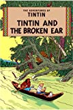 Georges Remi Hergé The Broken Ear (The Adventures of Tintin)