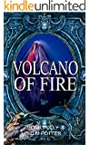 Volcano of Fire (You Say Which Way)