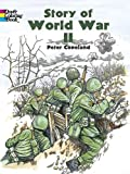 Peter F Copeland Story of World War 2 (Dover History Coloring Book)