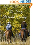 The Help Wanted Cowboy: Mail Order Husband