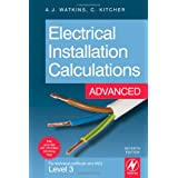 Electrical Installation Calculations: Advanced: For Technical Certificate and NVQ Level 3 Advancedby Christopher Kitcher