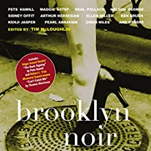 Brooklyn Noir Audiobook by Tim McLoughlin (editor) Narrated by Michael Braun, Adam Chase, Karen Chilton, Paul L. Coffey, Jane Cramer, Kevin R. Free