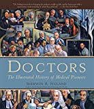 Doctors: The Illustrated History of Medical Pioneers