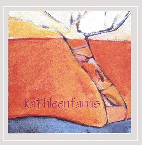 Kathleen Farris - Kathleen Farris [Explicit]