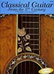 Classical Guitar From The 17Th Centur...