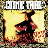 "The Ultimate Truth About Love, Passion And Obsessionvon ""Cosmic Tribe"""
