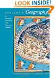 """Ptolemy's """"Geography"""": An Annotated Translation of the Theoretical Chapters"""