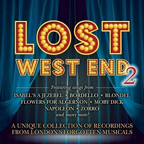 Lost West End 2 - London's Forgotten Musicals