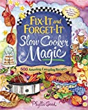 Phyllis Pellman Good Fix-It and Forget-it Slow Cooker Magic: 600 Amazing Everyday Recipes