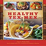 img - for Healthy Tex-Mex: The South Texas Slim Down book / textbook / text book
