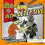 Die Ritter der Popelrunde (Olchi-Detektive 17) | Erhard Dietl,Barbara Iland-Olschewski