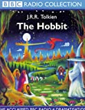 The Hobbit: The Acclaimed BBC Radio 4 Dramatisation (BBC Radio Collection)