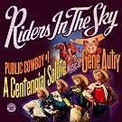 Public Cowboy #1: A Centennial Salute To The Music Of Gene Autry