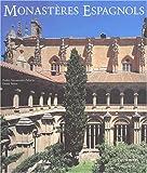 echange, troc P. Navasgues, D. Mora - Monasteres Espagnols