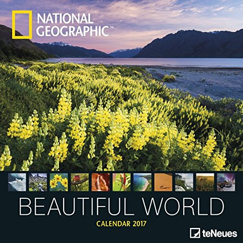 National Geographic: Beautiful World 2017 Broschürenkalender