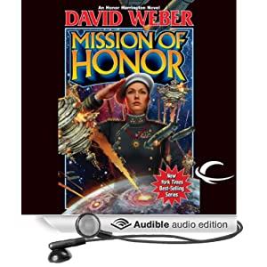 Mission of Honor: Honor Harrington, Book 12 David Weber and Allyson Johnson