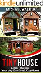 TINY HOUSE: Learn To Design Your Very...