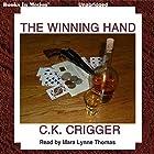 The Winning Hand Hörbuch von C. K. Crigger Gesprochen von: Mara Lynne Thomas