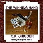 The Winning Hand | C. K. Crigger