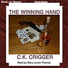 The Winning Hand Audiobook by C. K. Crigger Narrated by Mara Lynne Thomas