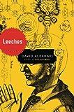 Leeches: A Novel