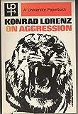 On Aggression (University Paperbacks) (0416296106) by Lorenz, Konrad