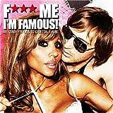 F*** Me I'm Famous Ibiza Mix 09