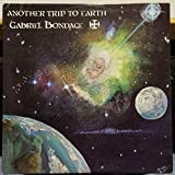 Gabriel Bondage Another Trip To Earth vinyl record