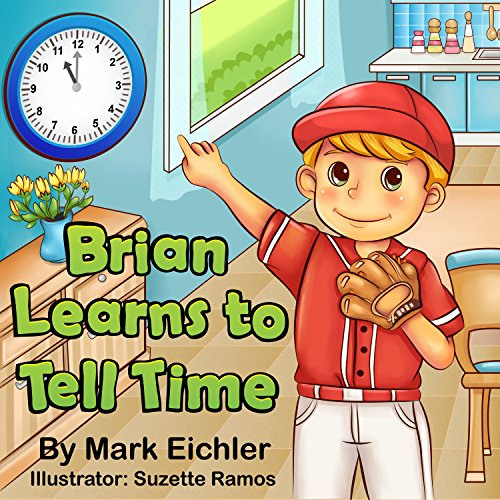 Free Kindle Book : Brian Learns to Tell Time (Children