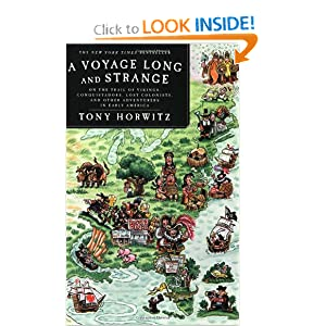 A Voyage Long and Strange: On the Trail of Vikings, Conquistadors, Lost Colonists, and Other Adventurers in... by Tony Horwitz