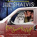 One Snowy Night: A Heartbreaker Bay Christmas Novella Audiobook by Jill Shalvis Narrated by Karen White