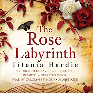 The Rose Labyrinth | [Titania Hardie]