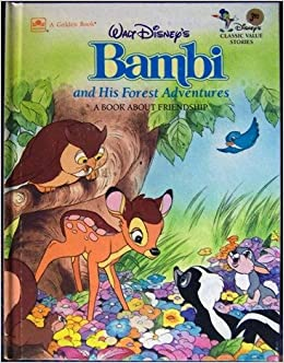 Walt Disney's Bambi and His Forest Adventures: A Book
