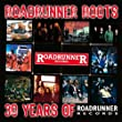 Roadrunner Roots - 30 Years Of Roadrunner Records [+Video]