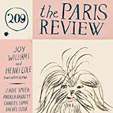 The Paris Review No. 209  by Lorin Stein (editor) Narrated by Jill Melancon, Steve Coulter