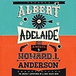 Albert of Adelaide | Howard L. Anderson