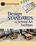 img - for Design Standards for School Art Facilities book / textbook / text book