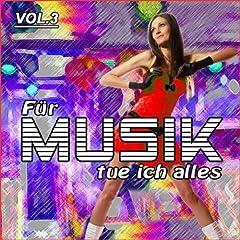 Für Musik Tue Ich Alles Vol. 3 Songtitel: Schau mir in die Augen (Radio-Version) Songposition: 16 Anzahl Titel auf Album: 25 veröffentlicht am: 07.11.2011