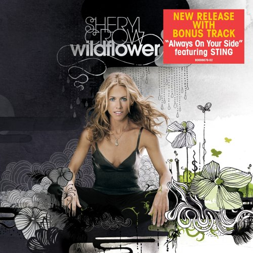 Sheryl Crow - Wildflower [Bonus Tracks] - Zortam Music