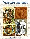 echange, troc Clarisse Renaud - Vivre dans une abbaye cistercienne au XIIe et XIIIe siècles